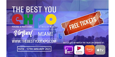 FREE Tickets! The Best You VIRTUAL EXPO Miami FL 2021