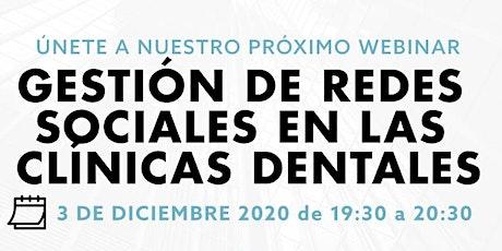 WEBINAR: Gestión de las redes sociales para clínicas dentales entradas