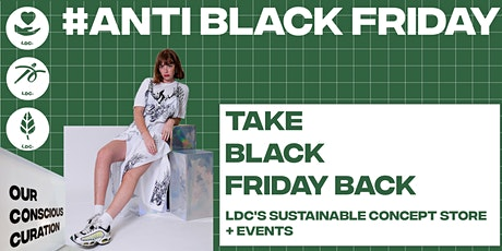Take Black Friday Back : LDC's Sustainable Store + Online Events tickets