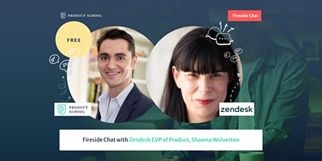 Fireside Chat with Zendesk EVP of Product, Shawna Wolverton tickets