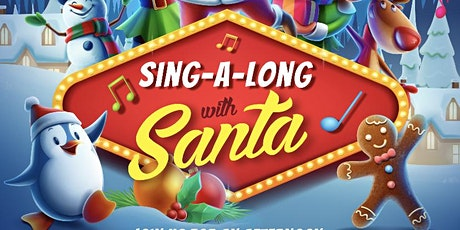 Sing-a-long with Santa! tickets