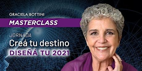 MASTERCLASS CREÁ TU DESTINO. DISEÑÁ TU 2021. entradas
