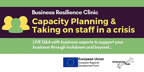 *Capacity Planning Special* Rapid Recovery: Business Resilience Clinic Q&A tickets