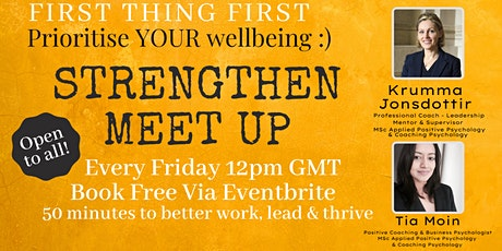 Strengthen Meet Up - First things first, prioritise your wellbeing tickets