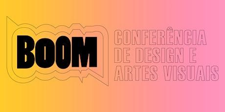BOOM - Conferência de Design e Artes Visuais ingressos