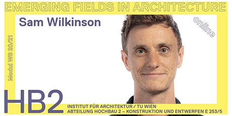 Sam Wilkinson | Foster&Partners | Material research for future construction tickets