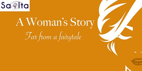 A Woman's Story, Far from a Fairytale. tickets