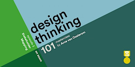 Design Thinking 101 - Stakeholder Mapping  (Asian & European Time Zones) tickets