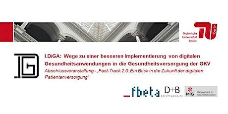 I.DiGA-Projekt Abschlussveranstaltung Tickets
