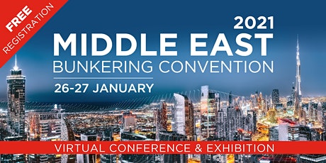 Middle East Bunkering Convention 2021 Virtual Event tickets