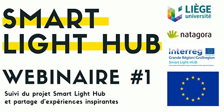 Smart Light Hub - Webinaire #1 billets