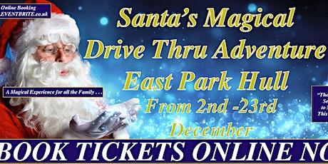 Drive Thru Santa Adventure Hull tickets