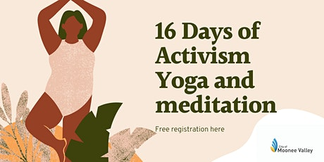 16 days of activism: Online yoga and meditation tickets
