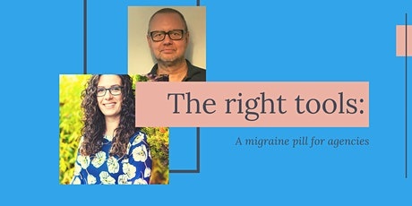 The right tools: A migraine pill for agencies tickets