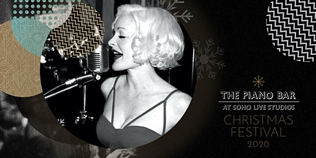 Thursday 10th December - First House at The Piano Bar Soho tickets