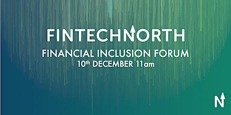 FinTech North Financial Inclusion Forum tickets