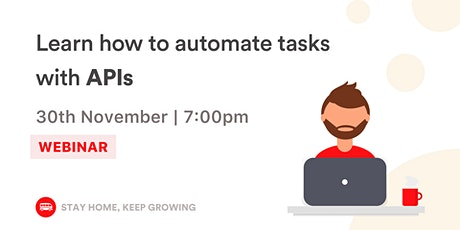 [Webinar] Discover how to automate tasks with APIs tickets