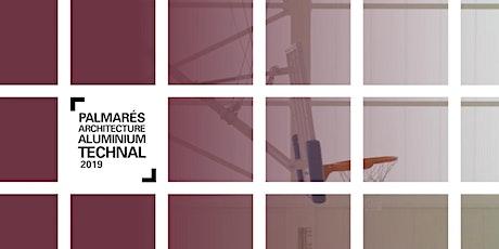 PALMARÉS ARCHITECTURE ALUMINIUM TECHNAL 2019 ENTREGA 26/11/2020 18.00h (ES) bilhetes