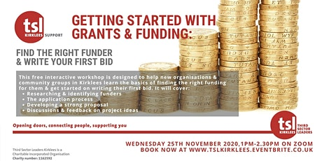 Getting Started with Grants & Funding: Find a funder & write your 1st bid tickets