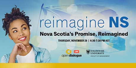 Open Dialogue Live: Nova Scotia's Promise, Reimagined tickets