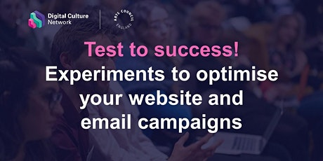 Test to success! Experiments to optimise your website and email campaigns billets