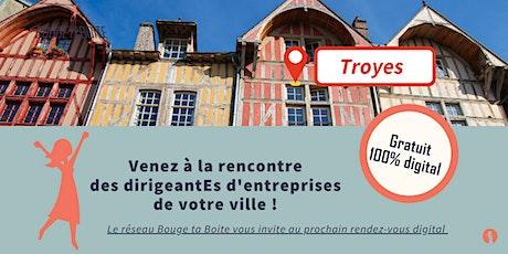 Venez découvrir le réseau business 100% féminin à Troyes billets
