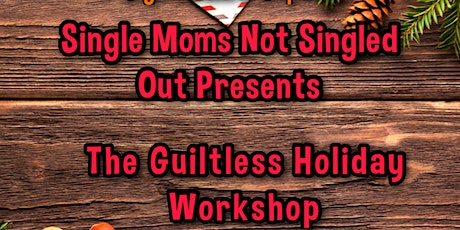 The Guiltless Holiday Workshop tickets