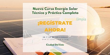 Nuevo Curso Energía Solar | Técnico y Práctico Completo (28 y 29/NOV) entradas