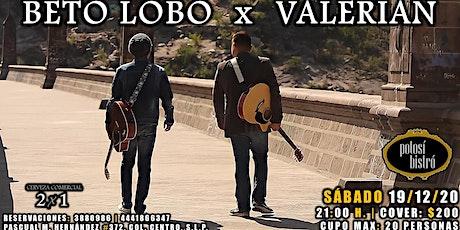 Beto Lobo x Valerian boletos