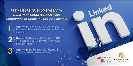 Wisdom Wednesdays: Build Your Brand and Boost Your Confidence on LinkedIn tickets