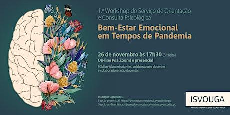 Bem-Estar Emocional em Tempos de Pandemia - Sessão on-line bilhetes
