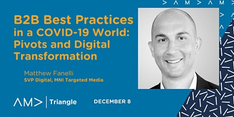 B2B Best Practices in a COVID-19 World: Pivots and Digital Transformation tickets