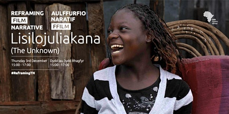 Lisilojulikana (The Unknown) - Screening | #ReframingFilmNarrative tickets