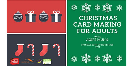 Christmas Card Making for Adults with Aoife Munn tickets