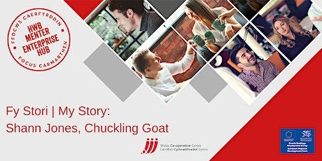 Fy Stori: Shann Jones | My Story: Shann Jones, Chuckling Goat tickets