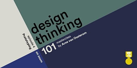 Design Thinking 101 - Prototyping   (Asian & European Time Zones) tickets
