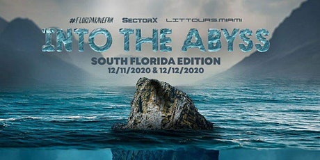 Into The Abyss: South Florida Edition! tickets