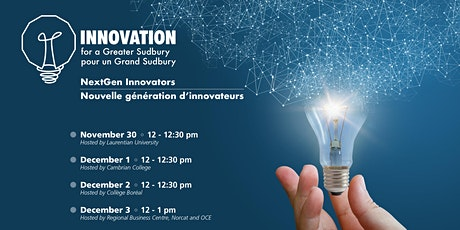 Innovation for a Greater Sudbury 2020 - NextGen Innovators tickets