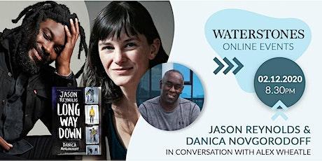 Jason Reynolds and Danica Novgorodoff in conversation with Alex Wheatle tickets