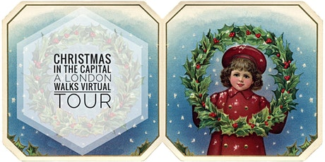 Christmas in the Capital - London Walks Virtual Tour tickets