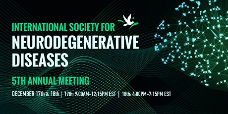 Int'l Society for Neurodegenerative Diseases (ISND): 5th Annual Meeting tickets