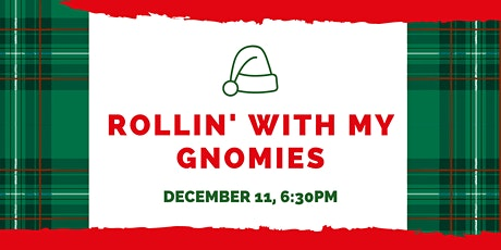 Rollin With My Gnomies tickets