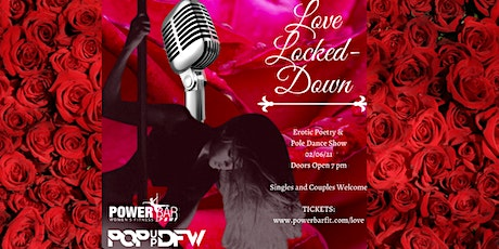 Love Locked Down  - Valentine's Day Edition Lyrically Spun Poetry and Pole