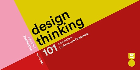 Design Thinking 101 - Facilitation   (American & European Time Zones) tickets