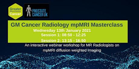 GM Cancer Radiology mpMRI Masterclass entradas