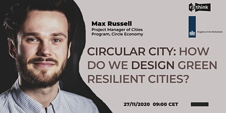 Circular City: How do We Design Green Resilient Cities? tickets