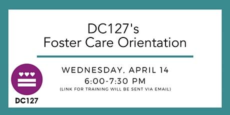 DC127's Foster Care Orientation tickets