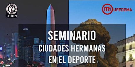 Seminario Ciudades Hermanas tickets