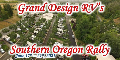 2021 Grand Design RV's 4th Annual Southern Oregon Rally tickets