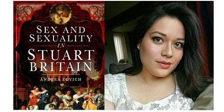 'Sex and Sexuality in Stuart Britain': a talk by Andrea Zuvich tickets